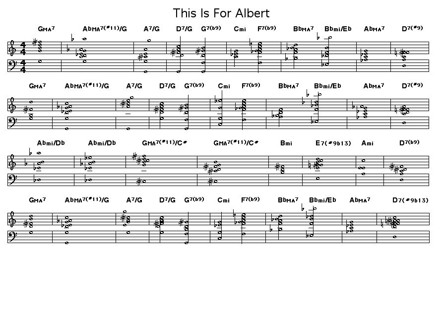 This Is For Albert: <P>Chord progression for Wayne Shorter's &quot;This Is For Albert&quot;. Wayne dedicated this  tune to pianist Bud Powell. It was first performed by Art Blakey's Jazz Messengers when Shorter was the musical director for that group in 1962.</P>